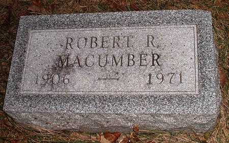 MACUMBER, ROBERT RUDOLPH - Madison County, Iowa | ROBERT RUDOLPH MACUMBER