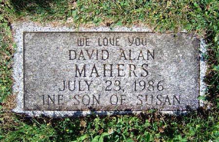 MAHERS, DAVID ALAN - Madison County, Iowa   DAVID ALAN MAHERS