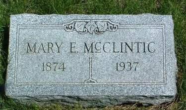 MCCLINTIC, MARY E. - Madison County, Iowa   MARY E. MCCLINTIC