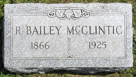 MCCLINTIC, RUFUS BAILEY - Madison County, Iowa   RUFUS BAILEY MCCLINTIC