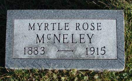 MCNELEY, MYRTLE ROSE - Madison County, Iowa | MYRTLE ROSE MCNELEY