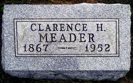 MEADER, CLARENCE HENRY - Madison County, Iowa | CLARENCE HENRY MEADER