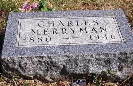 MERRYMAN, CHARLES - Madison County, Iowa | CHARLES MERRYMAN