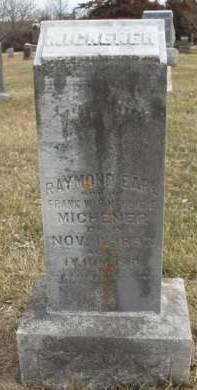 MICHENER, RAYMOND EARL - Madison County, Iowa | RAYMOND EARL MICHENER