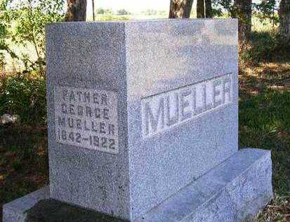 MUELLER, GEORGE - Madison County, Iowa | GEORGE MUELLER