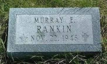 RANKIN, MURRAY E. - Madison County, Iowa | MURRAY E. RANKIN