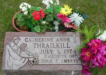 THRAILKILL, CATHERINE ANNE - Madison County, Iowa | CATHERINE ANNE THRAILKILL