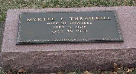 THRAILKILL, MYRTLE FRANCES - Madison County, Iowa | MYRTLE FRANCES THRAILKILL