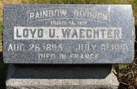 WAECHTER, LOYD ULRICK - Madison County, Iowa   LOYD ULRICK WAECHTER