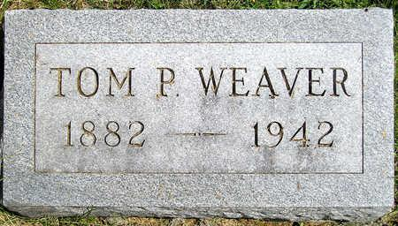 WEAVER, THOMAS P. (TOM) - Madison County, Iowa | THOMAS P. (TOM) WEAVER