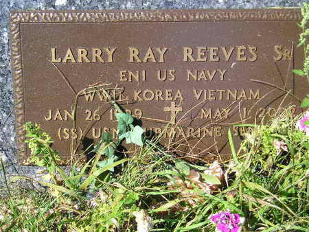 REEVES SR., LARRY RAY - Marion County, Iowa | LARRY RAY REEVES SR.