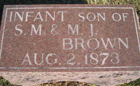 BROWN, INFANT SON OF SM AND MJ - Marion County, Iowa | INFANT SON OF SM AND MJ BROWN