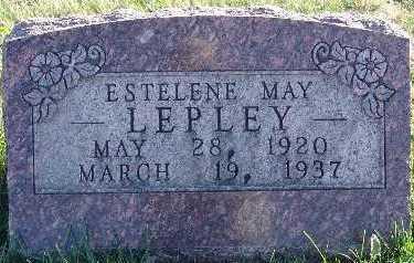 LEPLEY, ESTELENE MAY - Marion County, Iowa | ESTELENE MAY LEPLEY