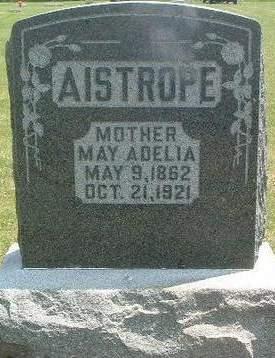 AISTROPE, MAY ADELIA - Mills County, Iowa | MAY ADELIA AISTROPE
