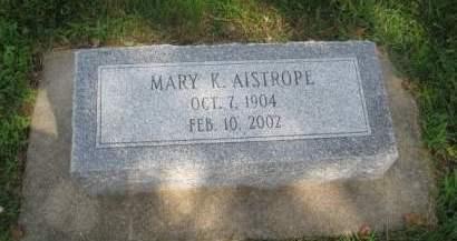AISTROPE, MARY K. - Mills County, Iowa   MARY K. AISTROPE