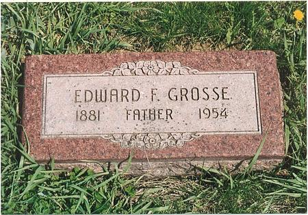 GROSSE, EDWARD FRANKLIN - Mills County, Iowa | EDWARD FRANKLIN GROSSE