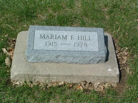 HILL, MARIAM F. - Mills County, Iowa   MARIAM F. HILL