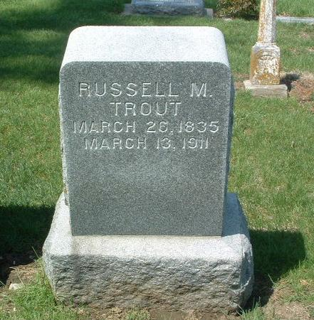 TROUT, RUSSEL M. - Mills County, Iowa | RUSSEL M. TROUT