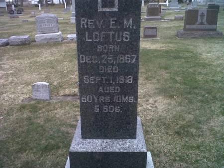 LOFTUS, E.M., REVEREND  - Mitchell County, Iowa | E.M., REVEREND  LOFTUS