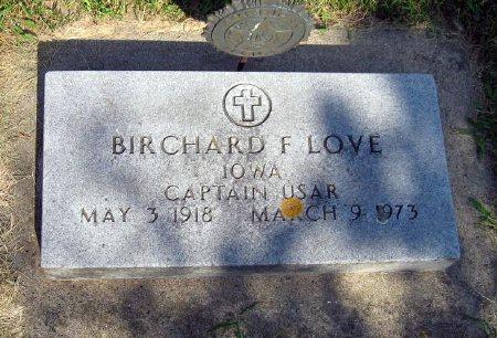 LOVE, BIRCHARD F. - Mitchell County, Iowa   BIRCHARD F. LOVE