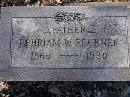 RECKNER, EPHRIAM W. - Mitchell County, Iowa   EPHRIAM W. RECKNER