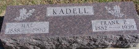 KADELL, FRANK & MAE - Monona County, Iowa   FRANK & MAE KADELL