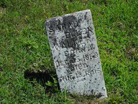 WALKER, SARAH ELLEN - Monroe County, Iowa   SARAH ELLEN WALKER