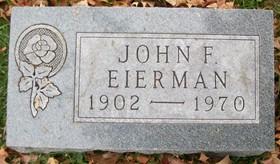 EIERMAN, JOHN FRANCIS, SR. - Muscatine County, Iowa | JOHN FRANCIS, SR. EIERMAN