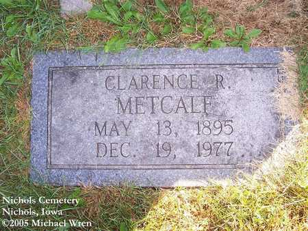 METCALF, CLARENCE REUBEN - Muscatine County, Iowa | CLARENCE REUBEN METCALF