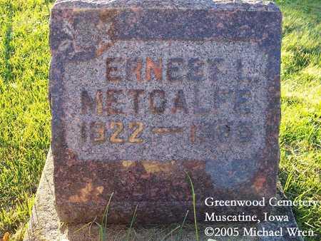 METCALFE, ERNEST L. - Muscatine County, Iowa | ERNEST L. METCALFE
