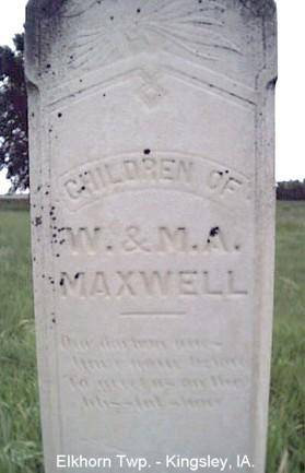 MAXWELL, CHILDREN OF W. & M. A. - Plymouth County, Iowa | CHILDREN OF W. & M. A. MAXWELL