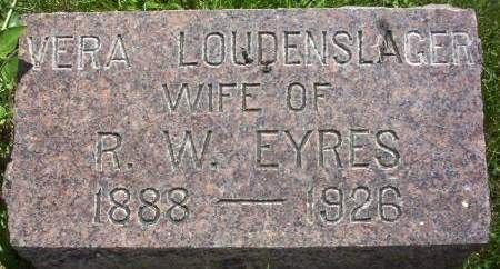 LOUDENSLAGER EYRES, VERA MAUDE - Plymouth County, Iowa | VERA MAUDE LOUDENSLAGER EYRES
