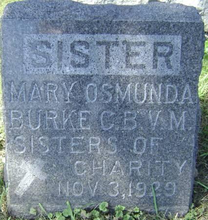 BURKE, SISTER MARY OSMUNDA - Polk County, Iowa   SISTER MARY OSMUNDA BURKE