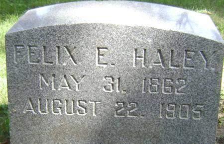 HALEY, FELIX E - Polk County, Iowa   FELIX E HALEY