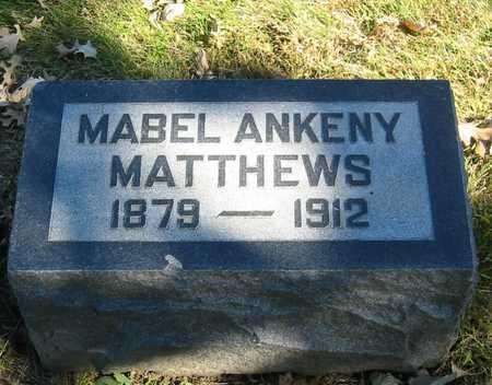 ANKENY MATTHEWS, MABEL - Polk County, Iowa | MABEL ANKENY MATTHEWS