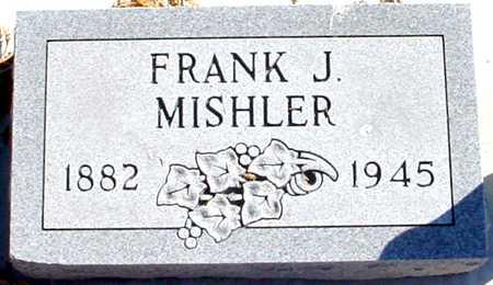 MISHLER, FRANK J. - Polk County, Iowa   FRANK J. MISHLER