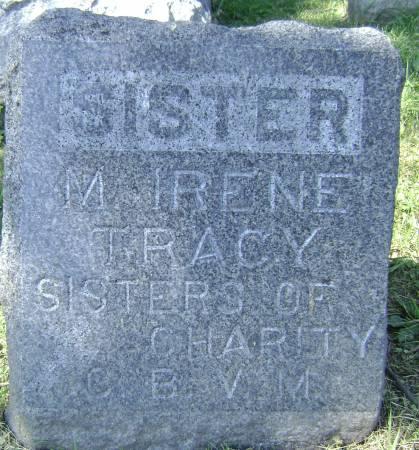 TRACY, SISTER MARY IRENE - Polk County, Iowa   SISTER MARY IRENE TRACY