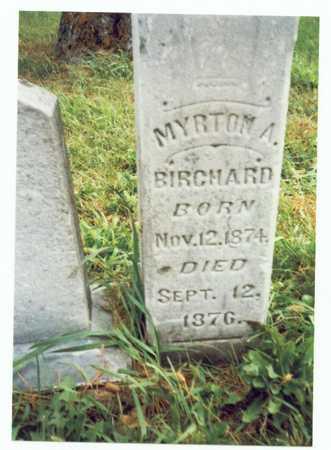 BIRCHARD, MYRTON A. - Pottawattamie County, Iowa | MYRTON A. BIRCHARD