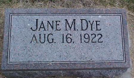 DYE, JANE M. - Pottawattamie County, Iowa | JANE M. DYE