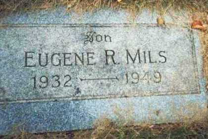 MILS, EUGENE ROBERT - Pottawattamie County, Iowa | EUGENE ROBERT MILS