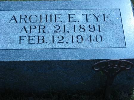 TYE, ARCHIE E. - Pottawattamie County, Iowa   ARCHIE E. TYE