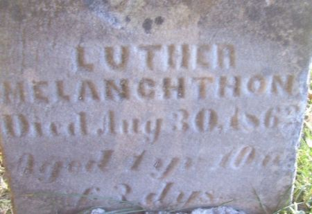 MELANCHTHON, LUTHER - Poweshiek County, Iowa | LUTHER MELANCHTHON