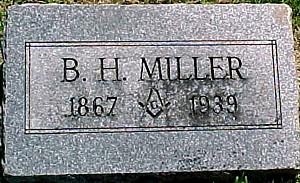 MILLER, B. H. - Ringgold County, Iowa | B. H. MILLER