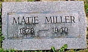 MILLER, MATIE - Ringgold County, Iowa   MATIE MILLER