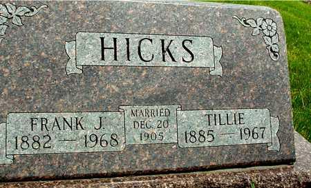 HICKS, FRANK J. & TILLIE - Sac County, Iowa | FRANK J. & TILLIE HICKS