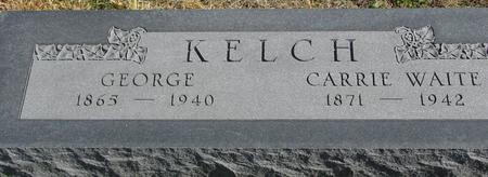KELCH, GEORGE & CARRIE - Sac County, Iowa   GEORGE & CARRIE KELCH