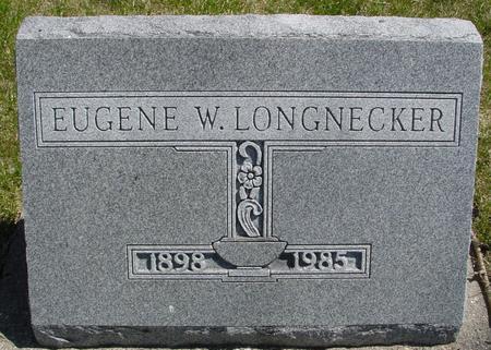 LONGNECKER, EUGENE W. - Sac County, Iowa   EUGENE W. LONGNECKER