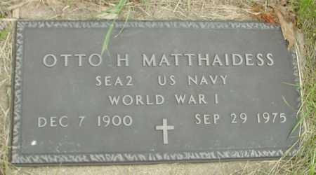 MATTHAIDESS, OTTO H. - Sac County, Iowa | OTTO H. MATTHAIDESS