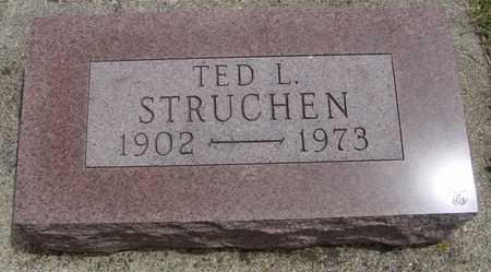 STRUCHEN, TED L. - Sac County, Iowa   TED L. STRUCHEN