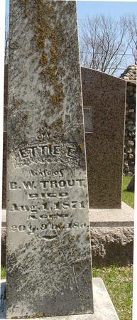 TROUT, ETTIE E. - Sac County, Iowa   ETTIE E. TROUT